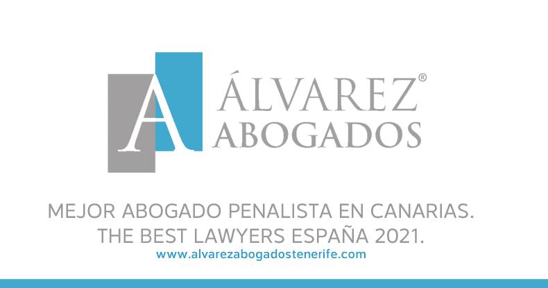 Mejor Abogado Penalista Canarias